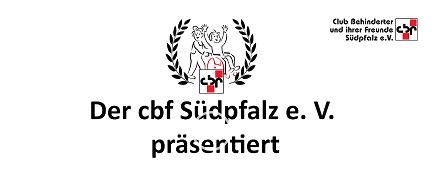 Bild vom Video des cbf. Titel: der cbf Südpfalz e. V. präsentiert